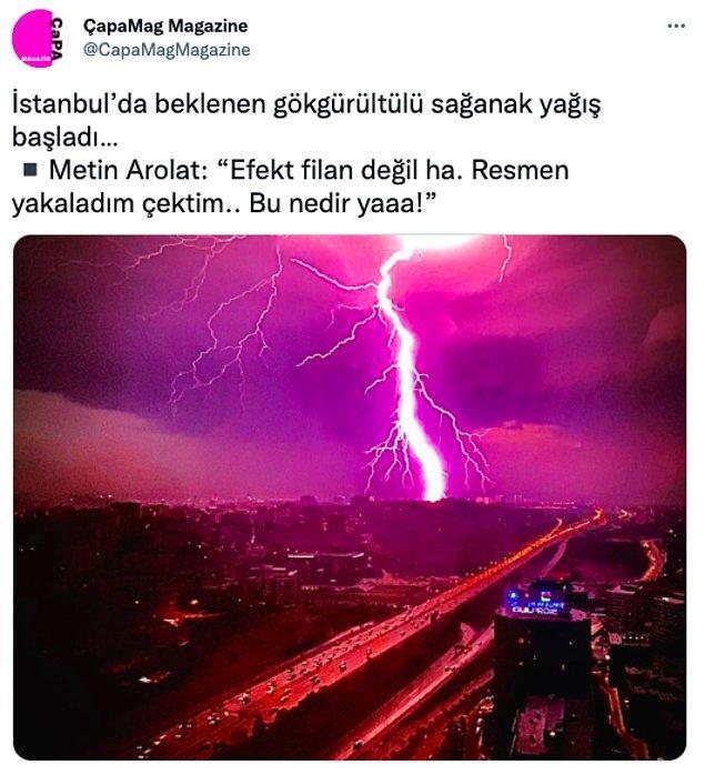 Metin Arolat bile bu garip hava durumunu fotoğraflamış ve paylaşmıştı.