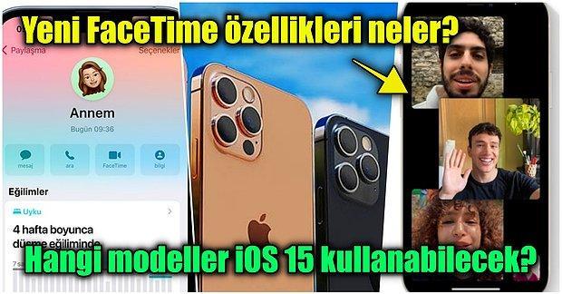 iPhone Kullanıcılarının Dikkatine! iOS 15 Güncellemesinde Bizi Nasıl Yenilikler Bekliyor?