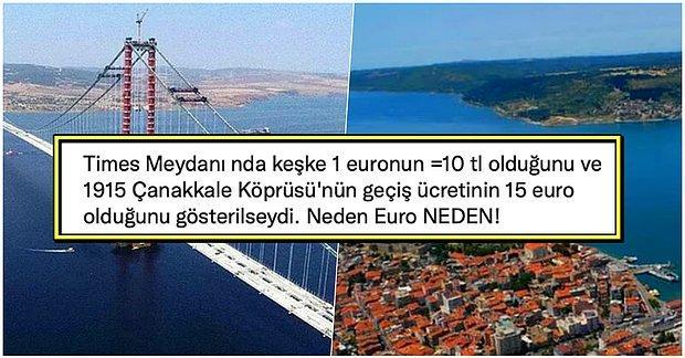 Yeni Çanakkale Köprüsü Geçiş Ücretinin Türk Lirası Yerine Euro Bazında Olması Sosyal Medyanın Gündemine Oturdu
