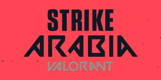 VALORANT Strike Arabia'nın Büyük Final Aşaması Ev Sahibi İstanbul'da Başladı!
