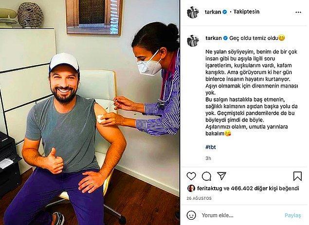 6. Geçtiğimiz ağustos ayında ilk doz aşısını olan Megastar Tarkan, geçtiğimiz günlerde ikinci doz aşısını da yaptırdığını Instagram hesabından duyurdu.