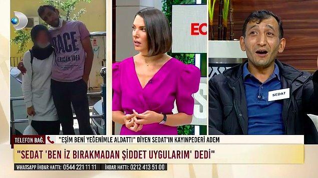 """Bu iddiaların ardından Nesrin'in babası yayına telefonla bağlandı ve Sedat'ın kızına bıçak çektiğini, insanların """"Kızı al buradan götür"""" dediklerini belirtti."""