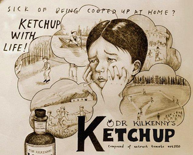6. 19. yüzyılda ketçap ilaç olarak satılıyordu.