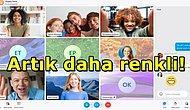 Yine Skype Yine Değişiklik! Görüntülü Konuşma Programlarının Atası Skype Tasarımını Değiştirdi