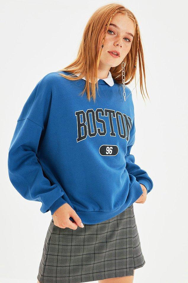 9. Baskılı sweatshirtlerden kesinlikle edinmelisiniz...
