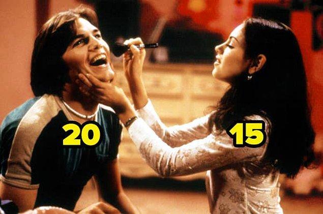 21. That '70s Show'un başrolleri Mila Kunis ve Ashton Kutcher dizinin ilk bölümü yayınlandığında 15 ve 20 yaşlarındaydı.