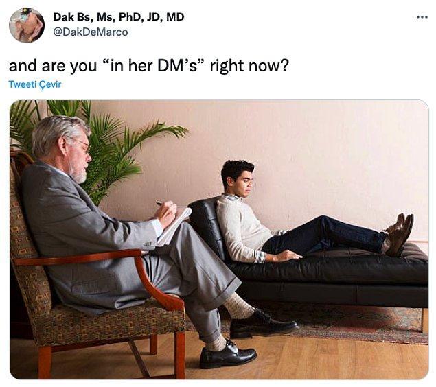 """11. """"Şu anda onun DM'lerinde misin?"""""""