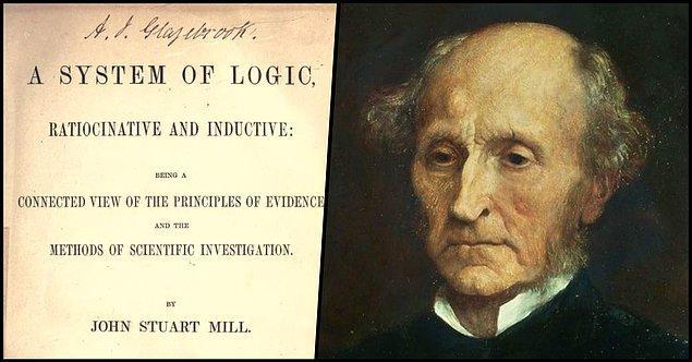 4. John Stuart Mill - Mantık Sistemi (1843)