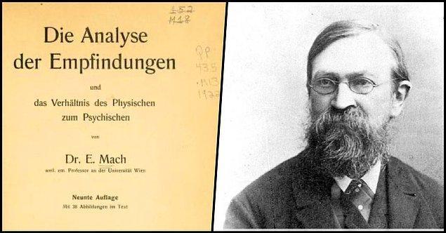 6. Ernst Mach - Duyumların Analizi (1900)