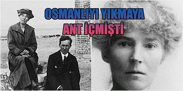Aşkı Uğruna Osmanlı Devletinin Parçalanmasına Sebep Olan Kadın Gertrude Bell'in Hayat Hikayesi