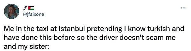 """2. """"Taksi şoförü beni ve kız kardeşimi dolandırmasın diye İstanbul'da taksiye binince Türkçe biliyormuş gibi davranırken ben:"""""""