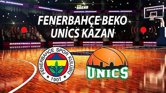 Fenerbahçe- Unics Kazan Maçı Saat Kaçta, Hangi Kanalda?