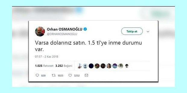 """Dolar 10 Liraya Dayanınca Orhan Osmanoğlu """"Doların 1.5 TL'ye İnme Durumu Var"""" Tweetini Sildi"""