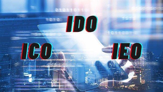 Kripto Rehberi: IEO / IDO / ICO nedir ? Yeni Çıkan Tokenlara Nasıl ve Nereden Yatırım Yapılır?