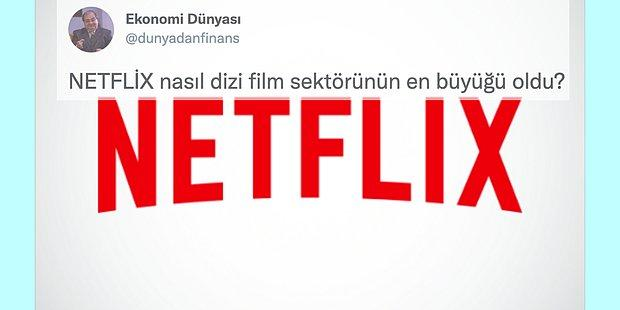 Netflix'in Dizi Film Sektöründe Nasıl Dünya Devi Olduğunu Gösteren Bu Yazıyı Okumalısınız!